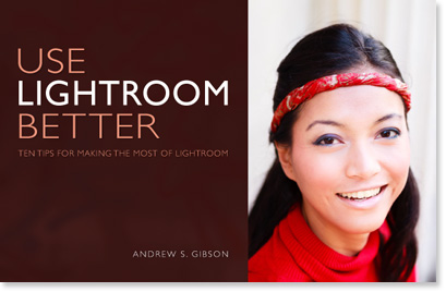 Use Lightroom Better ebook