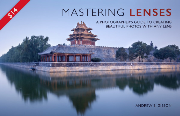 Mastering Lenses photography ebook by Andrew S. Gibson